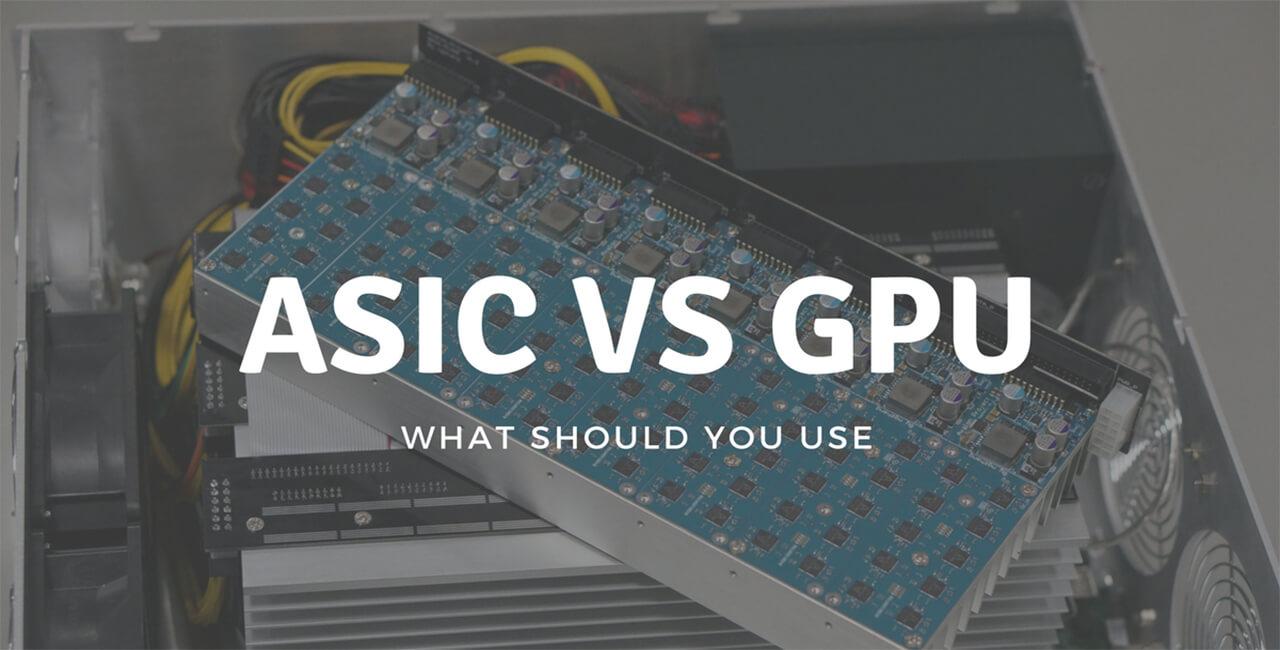 asic_vs_gpu_choosing